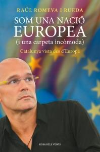 """""""Som una nació europea"""" de Raül Romeva"""